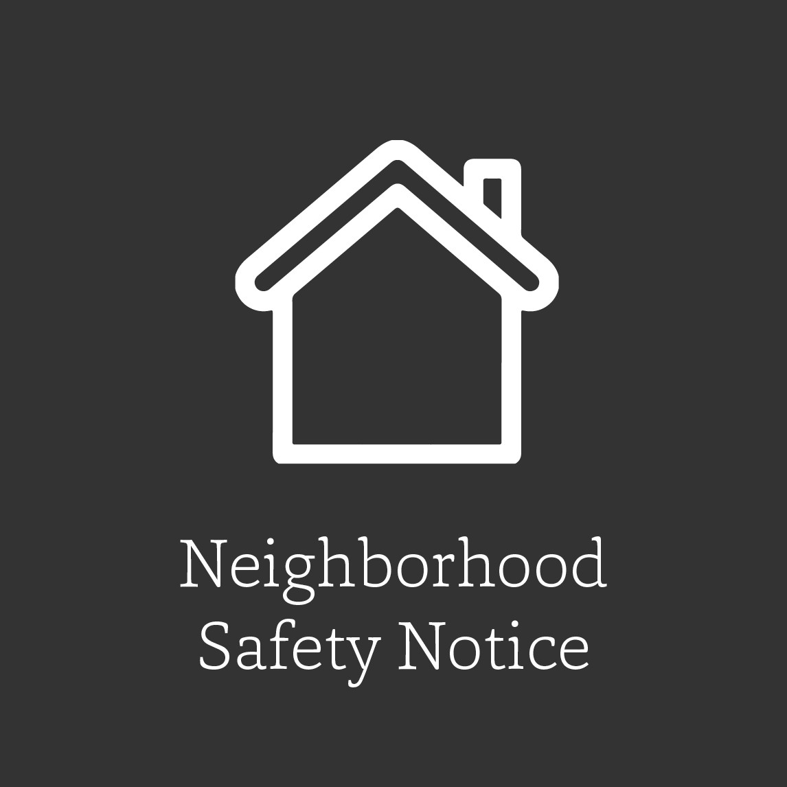 tile graphic for neighborhood safety notice, house with chimney