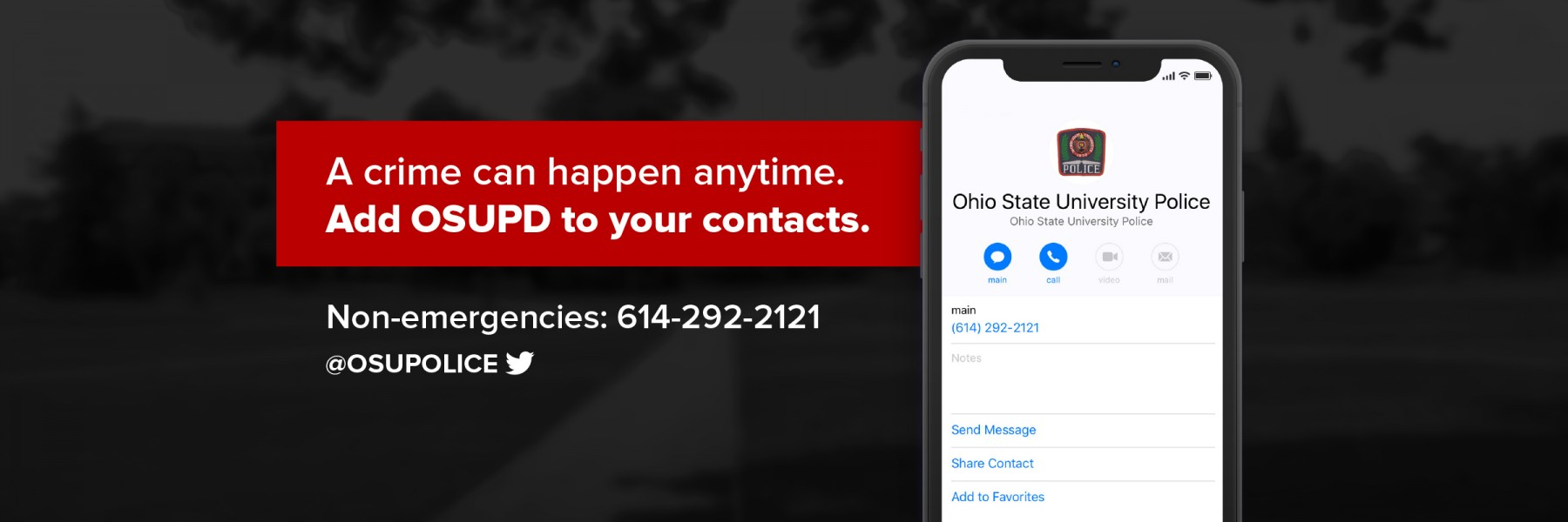 banner image with a cell phone showing the Ohio State University Police as a contact, and a sign that says crime can happen any time, add OSUPD to your contacts.